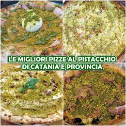 Le migliori Pizze al Pistacchio di Catania e provincia