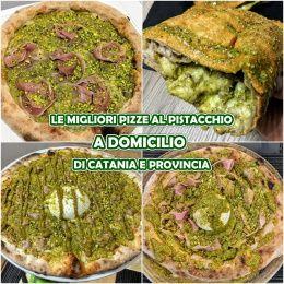 DOMICILIO: Le migliori Pizze al Pistacchio di Catania e provincia